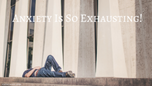 Anxiety-Related Exhaustion CBT OCD Anxiety Your Anxiety Toolkit Mental Health BFRB's Depression